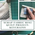 quilt as you go beginner project - keychains
