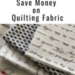 money saving ideas for quilting fabric