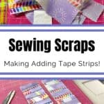 sewing scraps with adding tape